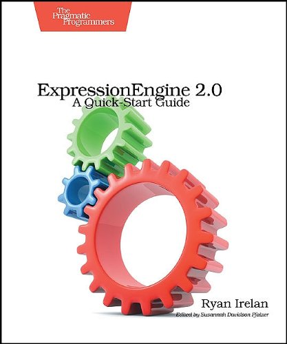 ExpressionEngine 2 A Quick-Start Guide